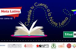 """La Nota Latina anuncia las 30 obras finalistas del segundo concurso """"Cuéntale tu Cuento a La Nota Latina"""" 2015"""