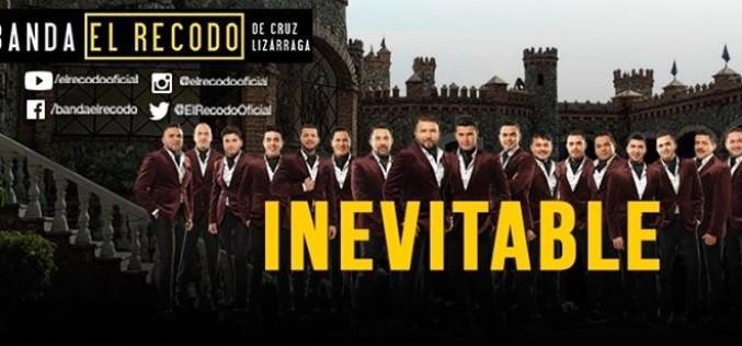 La Banda El Recodo  nos trae su romántica Inevitable…