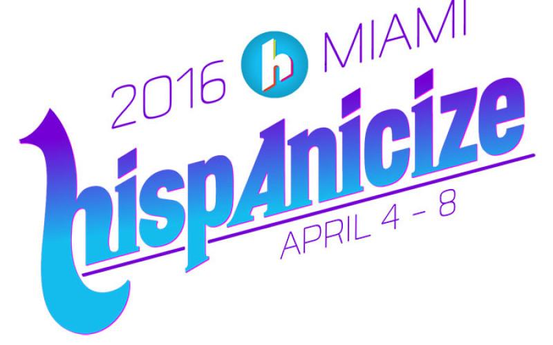 Hispanicize: ¿cuánto sabes del evento de marketing más grande de EE.UU?