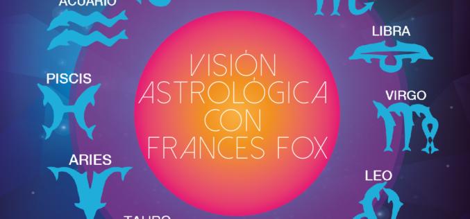 Visión Astrológica con Frances Fox: del 27 de febrero al 5 de marzo de 2017