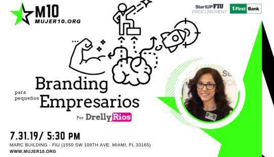 Mujer 10 presenta Branding para Pequeños Empresarios